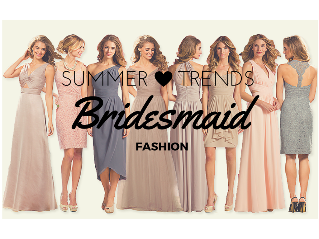 Summer trends in bridesmaids fashion bridesmaid ombrellifo Image collections