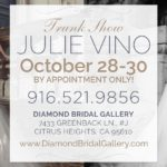 Julie Vino Trunk Show at Diamond Bridal Gallery