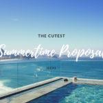 Cutest Summertime Proposal Ideas