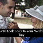 How to Look Best on Your Wedding Day? (For Grooms)